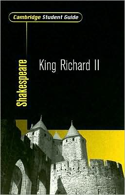 Cambridge Student Guide to King Richard II