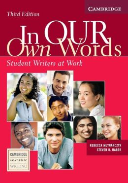 In our Own Words Student Book: Student Writers at Work