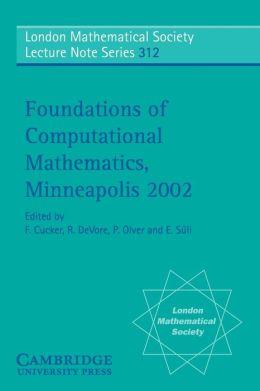 Foundations of Computational Mathematics, Minneapolis 2002