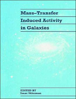 Mass-Transfer Induced Activity in Galaxies