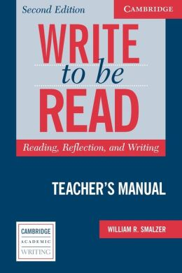 Write to be Read Teacher's Manual: Reading, Reflection, and Writing