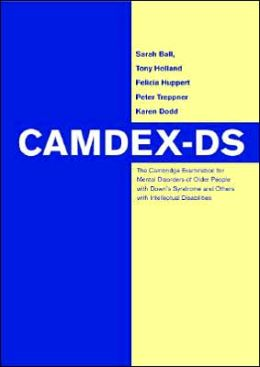 CAMDEX-DS: The Cambridge Examination for Mental Disorders of Older People with Down's Syndrome and Others with Intellectual Disabilities