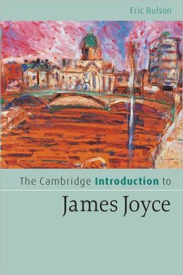 The Cambridge Introduction to James Joyce