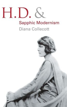 H.D. and Sapphic Modernism, 1910-1950