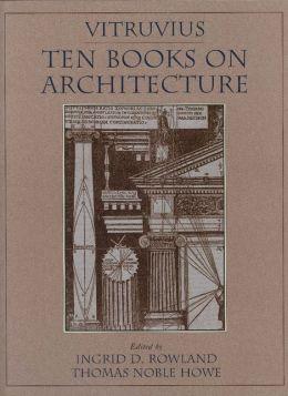 Vitruvius: 'Ten Books on Architecture'