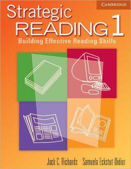 Strategic Reading 1 Student's book: Building Effective Reading Skills