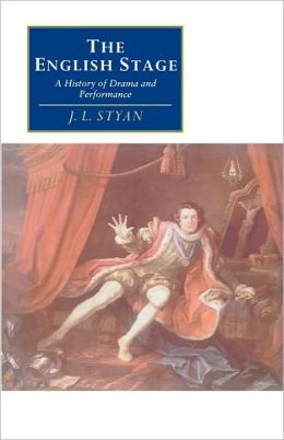 The English Stage: A History of Drama and Performance