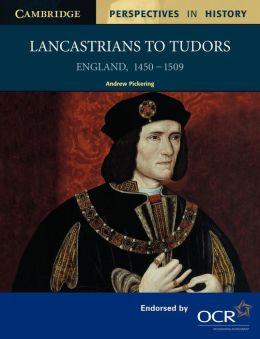 Lancastrians to Tudors: England 1450-1509