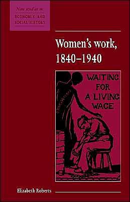 Women's Work, 1840-1940