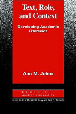 Text, Role and Context: Developing Academic Literacies