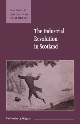 The Industrial Revolution in Scotland