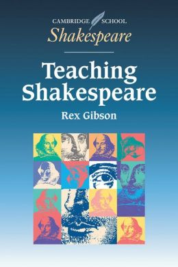 Teaching Shakespeare: A Handbook for Teachers