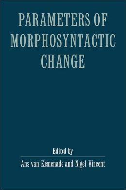 Parameters of Morphosyntactic Change