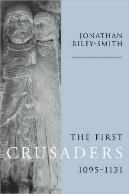 The First Crusaders, 1095-1131