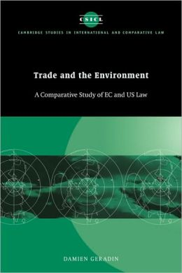 Trade and the Environment: A Comparative Study of EC and US Law