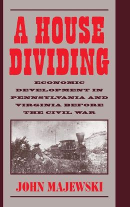 A House Dividing: Economic Development in Pennsylvania and Virginia before the Civil War