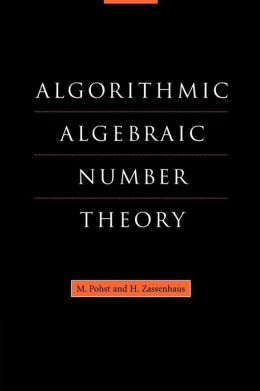 Algorithmic Algebraic Number Theory