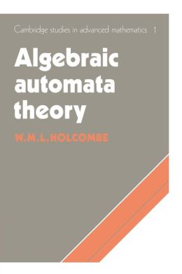 Algebraic Automata Theory