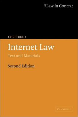 Internet Law: Text and Materials ( Law in Context Series)