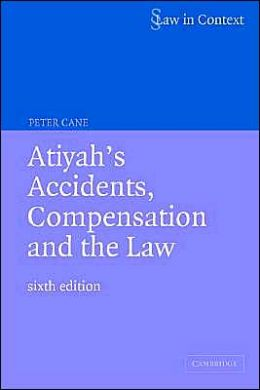 Atiyah's Accidents, Compensation and the Law (Law in Context Series)