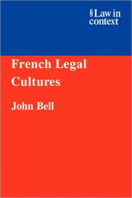 French Legal Cultures
