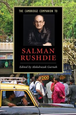 The Cambridge Companion to Salman Rushdie
