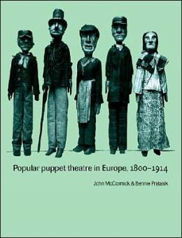 Popular Puppet Theatre in Europe, 1800-1914