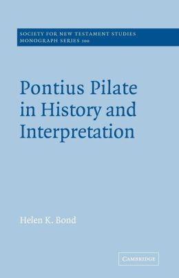 Pontius Pilate in History and Interpretation