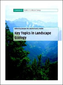 Key Topics in Landscape Ecology: Key Issues in Theory, Methodology, and Applications