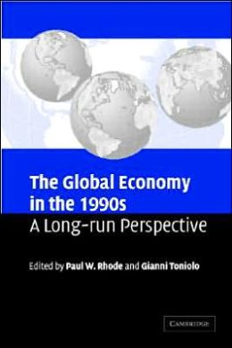 The Global Economy in the 1990s: A Long-Run Perspective