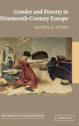 Gender and Poverty in Nineteenth-Century Europe