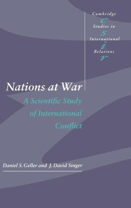 Nations at War: A Scientific Study of International Conflict