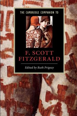 The Cambridge Companion to F. Scott Fitzgerald