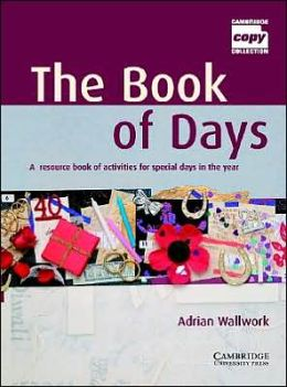 The Book of Days Teacher's Book: A Resource Book of Activities for Special Days in the Year