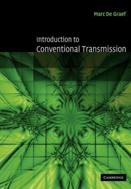 Introduction to Conventional Transmission Electron Microscopy