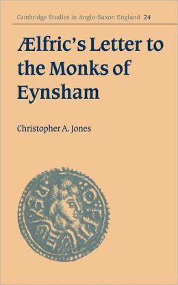 Aelfric's Letter to the Monks of Eynsham