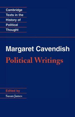 Margaret Cavendish: Political Writings
