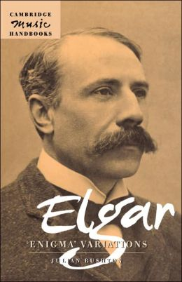 Elgar: Enigma Variations: (Cambridge Music Handbooks Series)
