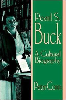 Pearl S. Buck: A Cultural Biography