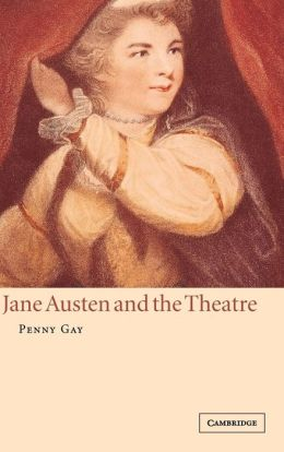 Jane Austen and the Theatre