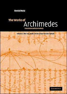 Works of Archimedes: Translation and Commentary
