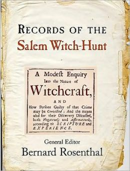The Records of the Salem Witch Hunt