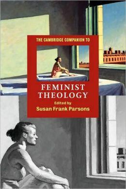 The Cambridge Companion to Feminist Theology