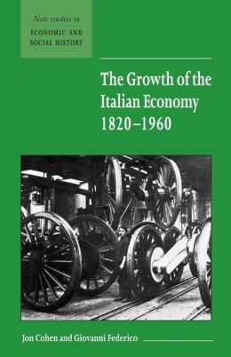 The Growth of the Italian Economy, 1820-1960