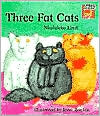 Three Fat Cats