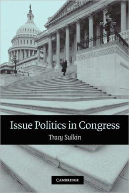 Issue Politics in Congress