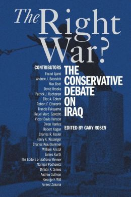 The Right War?: The Conservative Debate on Iraq