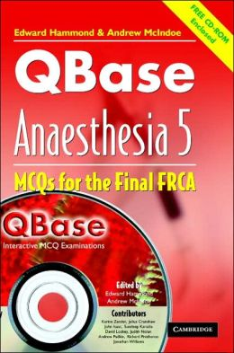 QBase Anaesthesia: Volume 5, MCOs for the Final FRCA