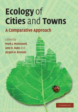 Ecology of Cities and Towns: A Comparative Approach