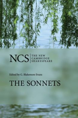 The Sonnets (The New Cambridge Shakespeare series)